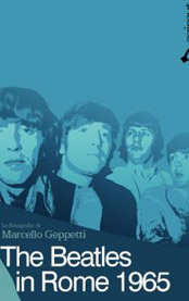 Ed. Azimut Libri, Marcello Geppetti, The Beatles in Rome 1965